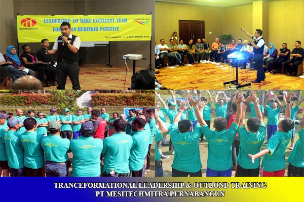 TRANCEFORMATIONAL LEADERSHIP & OUTBOND TRAINING PT MESITECHMITRA PURNABANGUN